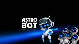 Astro Bot Rescue Mission (PSVR) Preview