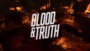 Blood & Truth Preview