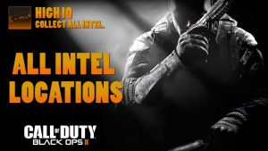 Call of Duty: Black Ops 2 All Intel Locations