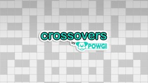 CROSSOVERS BY POWGI Trophy Guide & Roadmap
