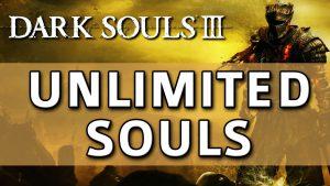 Dark Souls 3 – Unlimited Souls Exploit / Glitch