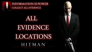 Hitman: Absolution – All Evidence Locations