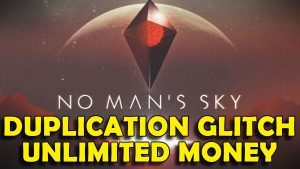 No Man's Sky – Duplication Exploit / Glitch – Unlimited Money & Infinite Warp Cells (Patch 1.03)