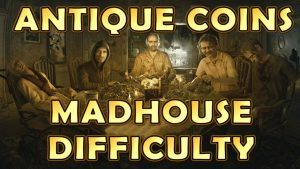 Resident Evil 7 – Madhouse Antique Coin Locations