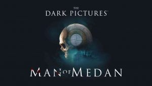 The Dark Pictures Anthology: Man of Medan Review