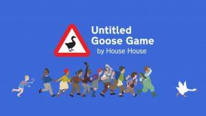 Untitled Goose Game Trophy Guide & Roadmap